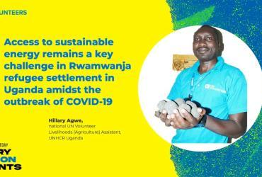 Hillary Agwe serves as national UN Volunteer Livelihoods (Agriculture) Assistant with UNHCR.